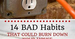 14 Bad Habits That Could Burn Down Your House