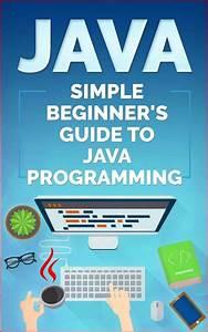 Java  Simple Beginner U2019s Guide To Java Programming  Tips