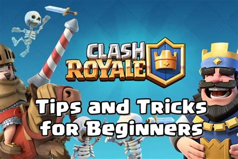 clash royale tips cheats and tricks for beginners and