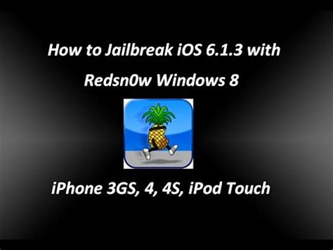 how to jailbreak iphone 6 how to jailbreak ios 6 1 3 with redsn0w windows 8 iphone