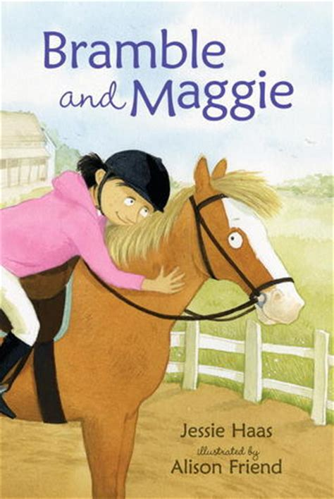 bramble  maggie horse meets girl  jessie haas reviews discussion bookclubs lists
