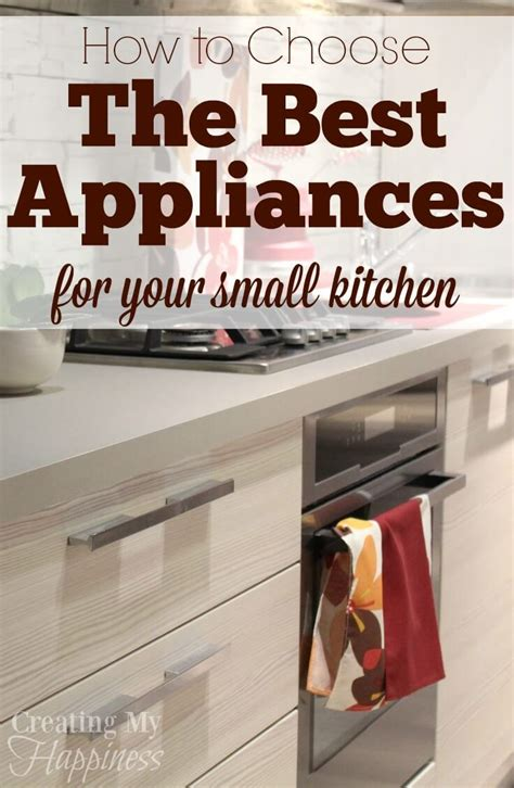 choose   appliances   small kitchen