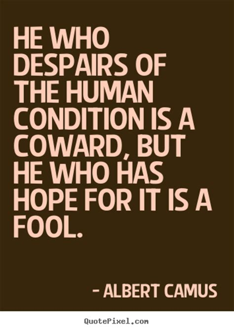 good human condition quotes image quotes  hippoquotescom
