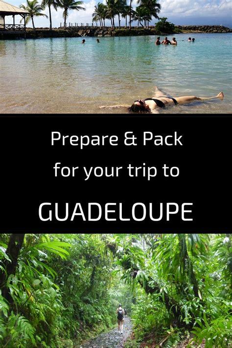 prepare  pack   trip  guadeloupe
