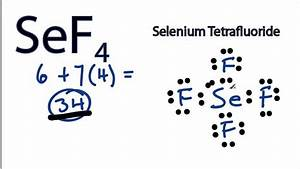 Sef4 Lewis Structure - How To Draw The Lewis Structure For Sef4