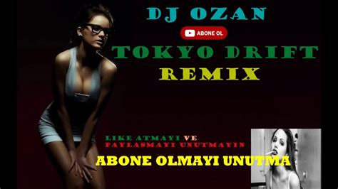 tokyo drift remix dj ozan  youtube