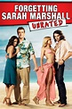 Forgetting Sarah Marshall (Unrated) - Rotten Tomatoes