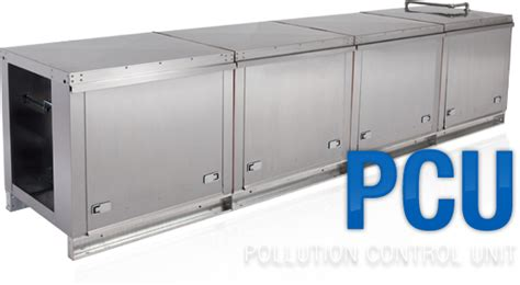 Kitchen Exhaust Pollution Units by Pcu Pollution Unit