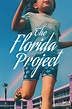 The Florida Project (2017) - Posters — The Movie Database ...