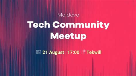 Moldova Tech Community Meetup - Conferințe - Fest.md