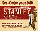 award-winning-stanley-a-man-of-variety-now-available-on ...