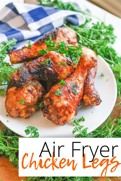 chicken recipe fryer air drumsticks legs recipes drumstick easy turkey duck blessherheartyall healthy ever baked marinated