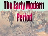 The Early Modern Period