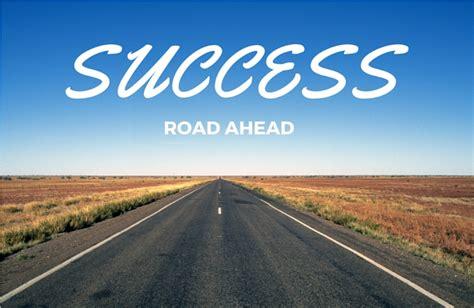 Success Road Ahead - DesiComments.com