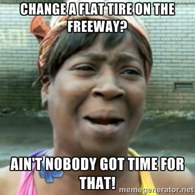 Chagne Meme - flat tire memes image memes at relatably com