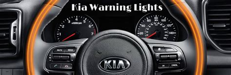 kia dashboard lights kia dashboard warning light guide