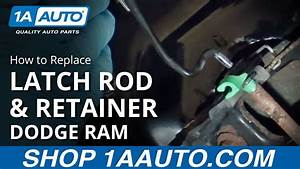 How To Install Replace Hood Latch Rod And Retainer 2002