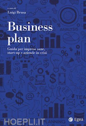 Business Plan Libreria by Business Plan Brusa Luigi Egea Libro Hoepli It