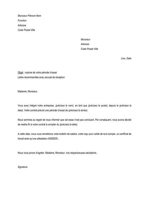 modèle lettre de démission période d essai lettre rupture periode essai