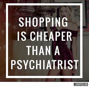1000+ Retail Th... Shopping With Mom Quotes