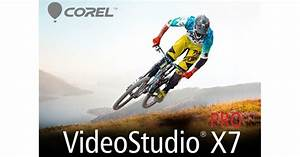 Corel Videostudio Pro X7 : the friday roundup corel videostudio pro x7 released ~ Udekor.club Haus und Dekorationen