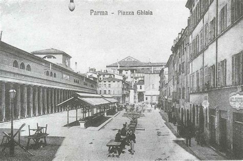 Ghiaia Parma by The History Of Ghiaia Square In Parma Travel Emilia
