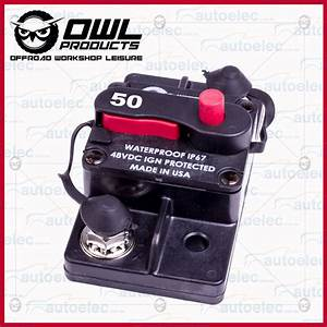 Manual Reset Switch 50 Amp 12 24 48 Volt Waterproof