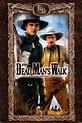Dead Man's Walk (1996) directed by Yves Simoneau ...