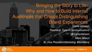 Bringing the Story to Life: Why and How to Build Internal ...