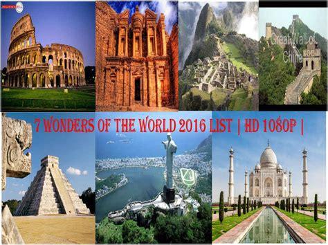 7 wonders of the world wonders 2016