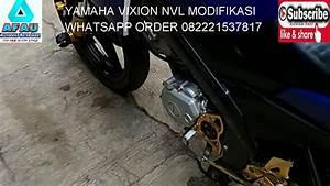 Yamaha Vixion Nvl Modifikasi Whatsapp Order 082221537817