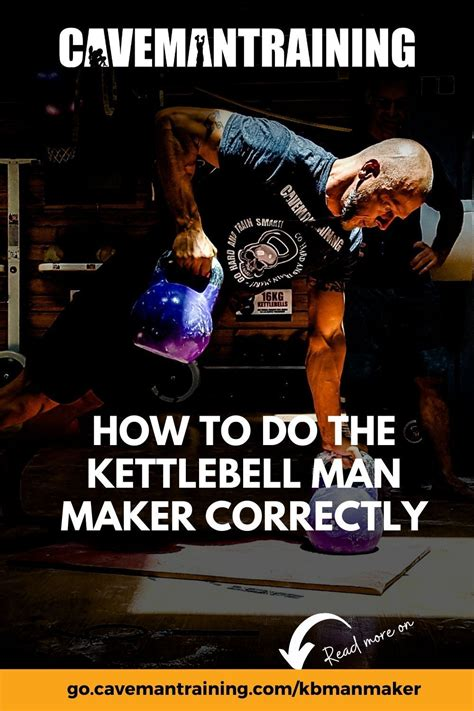kettlebell maker cavemantraining go workout correctly