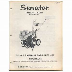 Original 1976 Senator Rotary Tiller Owner U2019s Guide Model