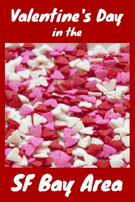 SF Bay Area Valentines Day Events: 2020 Calendar