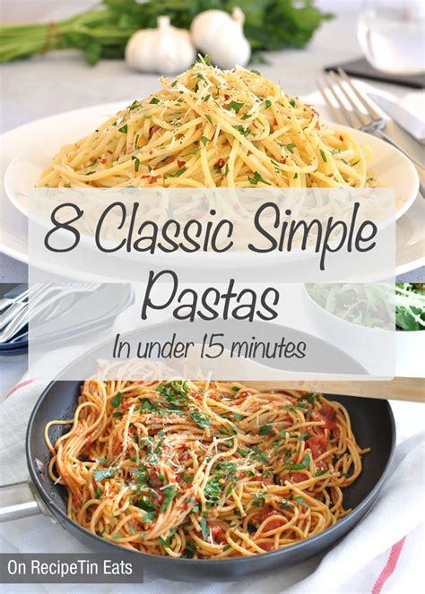 and easy italian pasta recipes and easy italian pasta recipes 28 images easy italian sausage pasta skillet recipe
