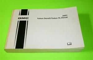2007 Gmc Yukon Denali Owners Manual 07 Xl Denali Guide 4x2