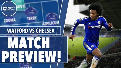 Chelsea V Watford | Match Preview Part 1 - YouTube
