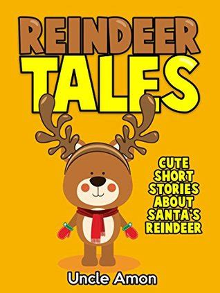 childrens book reindeer tales adorable short stories