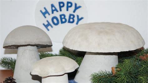 pilze basteln aus beton mit holzschalen verkehrsh 252 tchen pylonen und joghurtbecher