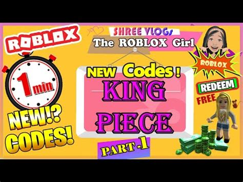 We'll maintain you up to date with. ROBLOX King Piece codes ⚔️ in ⏱️ 60 Seconds Codes! (Part 1 ...