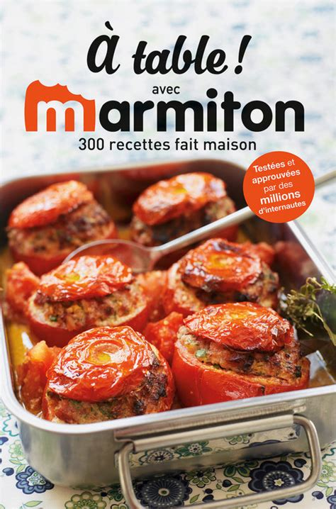 recettes de cuisine marmiton recettes faciles et pas chères marmiton