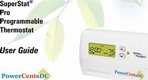 White Rodgers Superstat Pro Programmable Thermostat Users