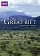 The Great Rift Africa's Wild Heart | Netflix | In and out ...