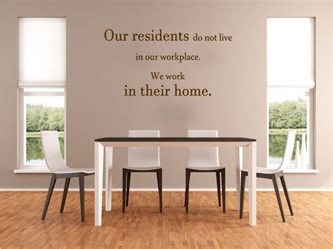 Care Home Wall Quote Our Residents.. Wall Art Sticker