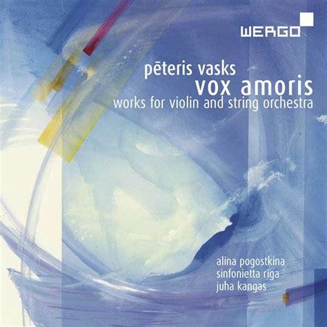 Peteris Vasks: Vox Amoris - Werke für Violine & Streichorchester (CD) - jpc