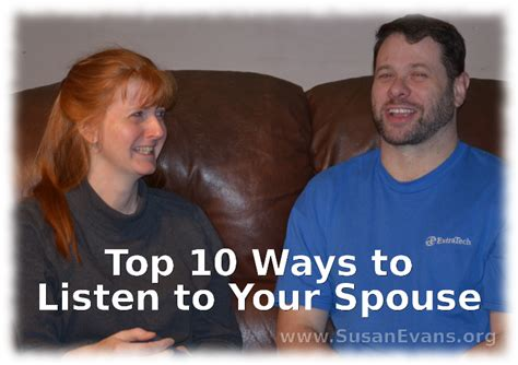 Top 10 Ways To Listen To Your Spouse