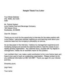 thank you letters are used to express appreciation to an employer who interviewed you be sure
