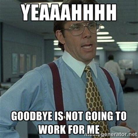 Goodbye Memes - goodbye memes image memes at relatably com