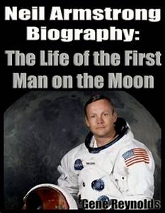 Neil Armstrong Biography: The Life of the First Man on the ...