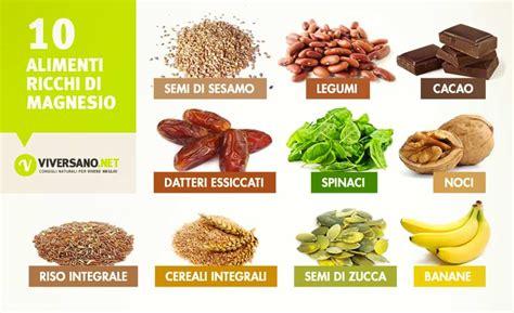 alimenti ricchi di calcio e ferro alimenti ricchi di magnesio quali sono ecco 10 alimenti